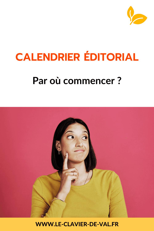 Calendrier éditorial : par où commencer ?