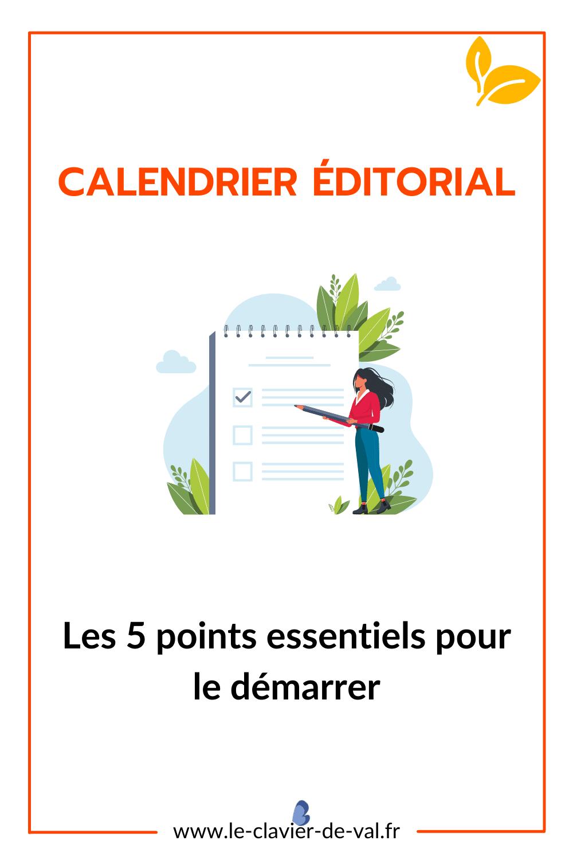 5 points essentiels pour démarrer son calendrier éditorial